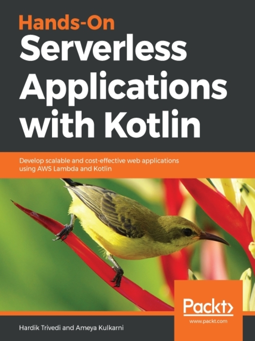 Hands-on serverless applications with Kotlin : develop