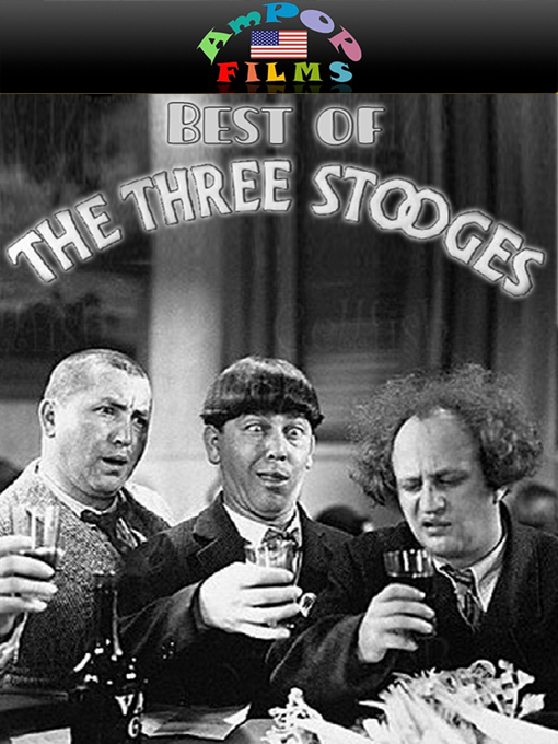 Title details for The Best of The Three Stooges by Moe Howard - Available