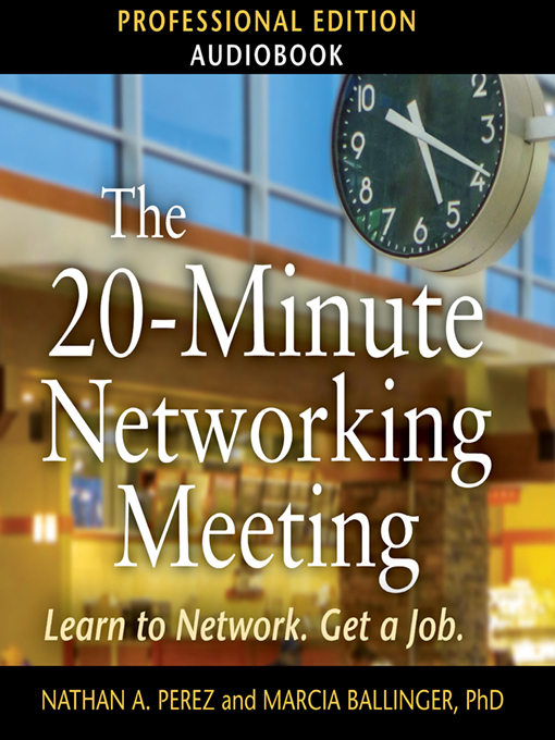 The 20-minute networking meeting [electronic resource] : Professional edition.