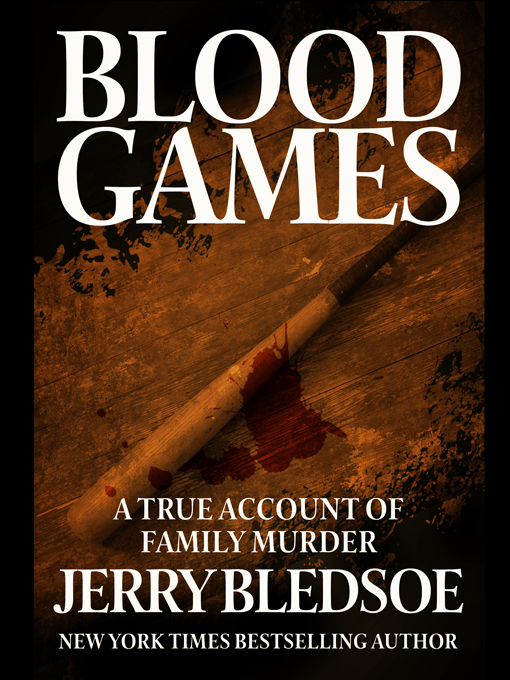 Title details for Blood Games by Jerry Bledsoe - Available