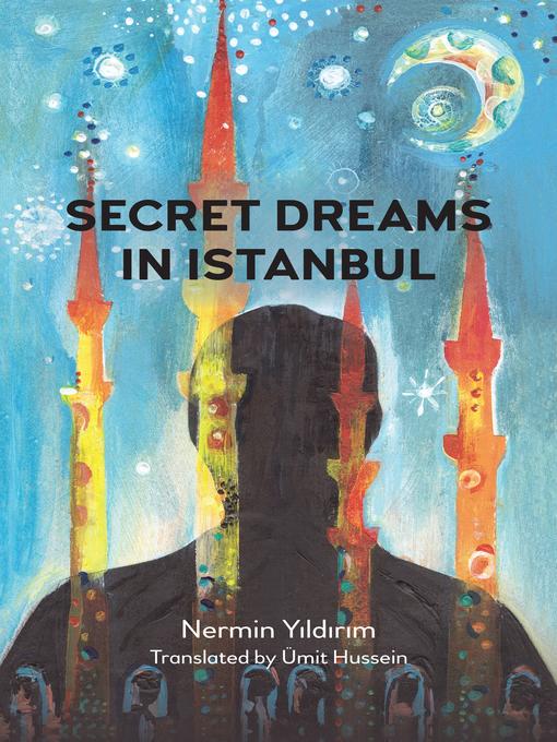 Title details for Secret Dreams in Istanbul by Nermin Yıldırım - Available