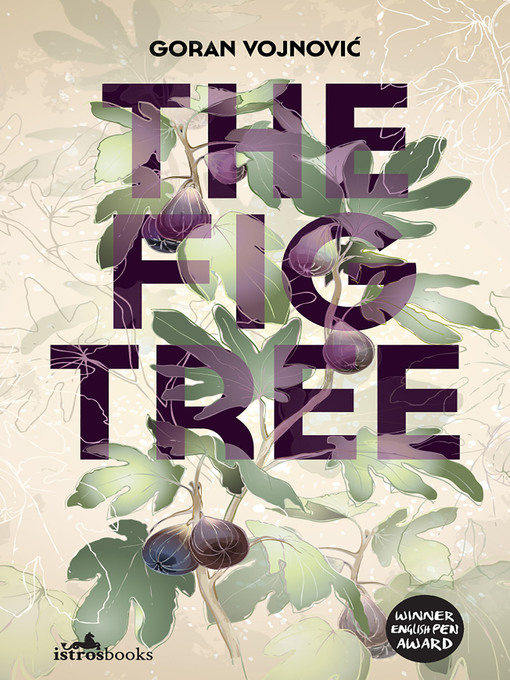 Title details for The Fig Tree by Goran Vojnovic - Available