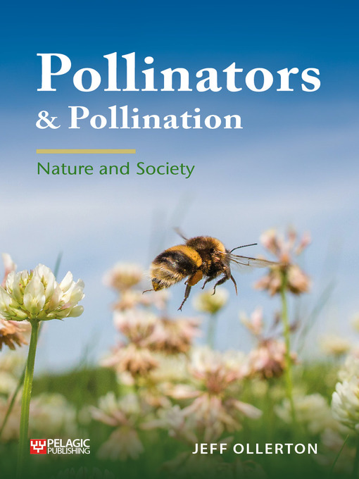 Title details for Pollinators and Pollination by Jeff Ollerton - Available