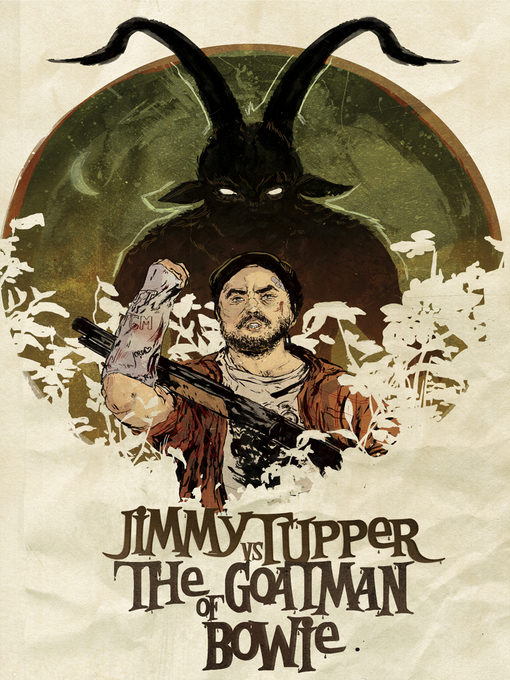 Title details for Jimmy Tupper Vs. The Goatman of Bowie by Andrew Bowser - Available