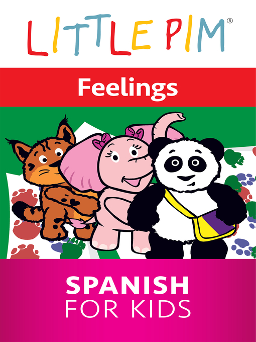 Title details for Little Pim: Feelings - Spanish for Kids by Julia Pimsleur Levine - Available