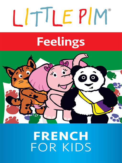 Title details for Little Pim: Feelings - French for Kids by Julia Pimsleur Levine - Available