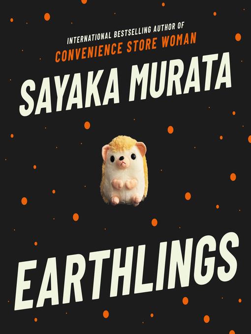 Title details for Earthlings by Sayaka Murata - Wait list