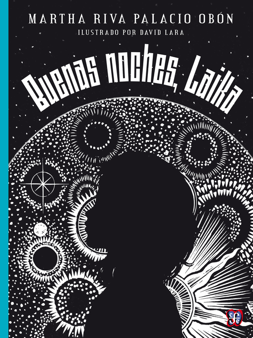 Title details for Buenas noches, Laika by Martha Riva Palacio Obón - Wait list