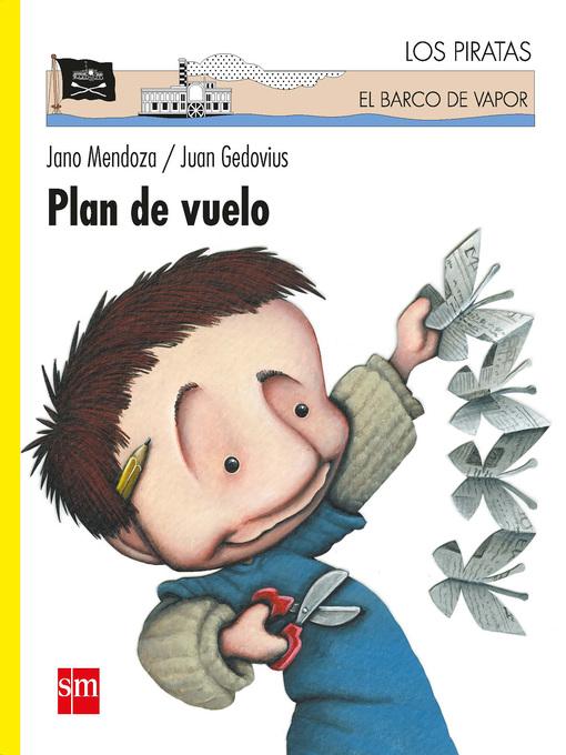 Title details for Plan de vuelo by Jano Mendoza - Available