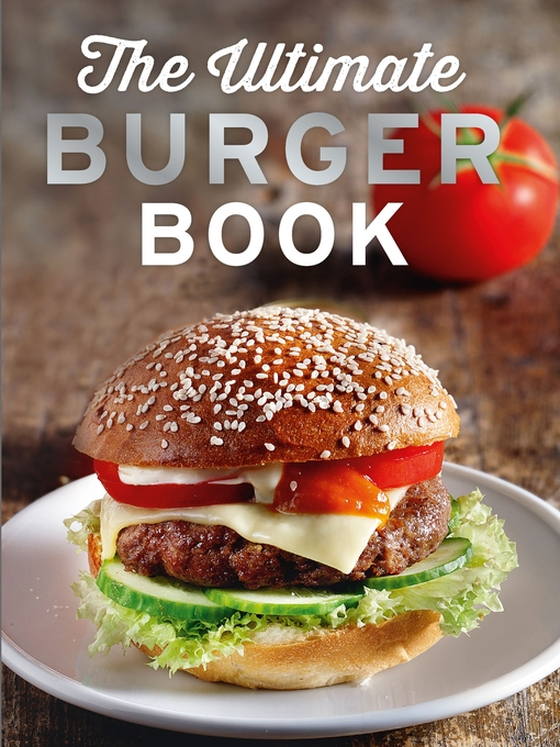 Title details for The Ultimate Burger Book by Naumann & Göbel Verlag - Available