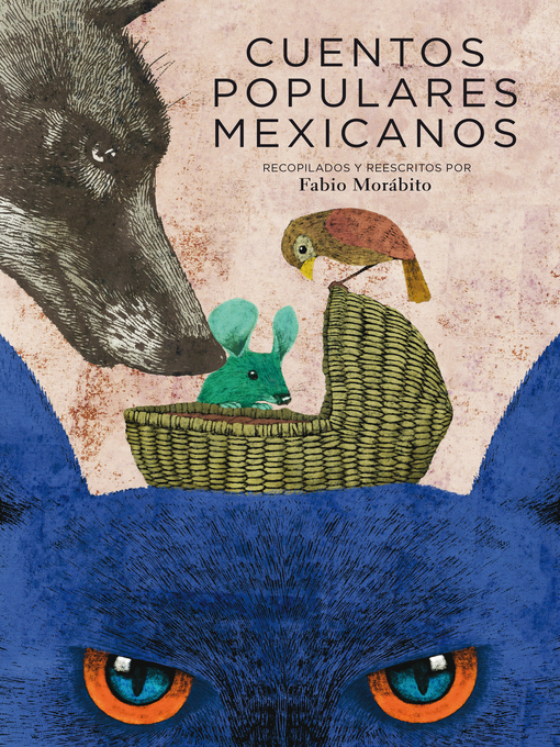 Title details for Cuentos populares mexicanos by David Daniel ÁLvarez - Wait list