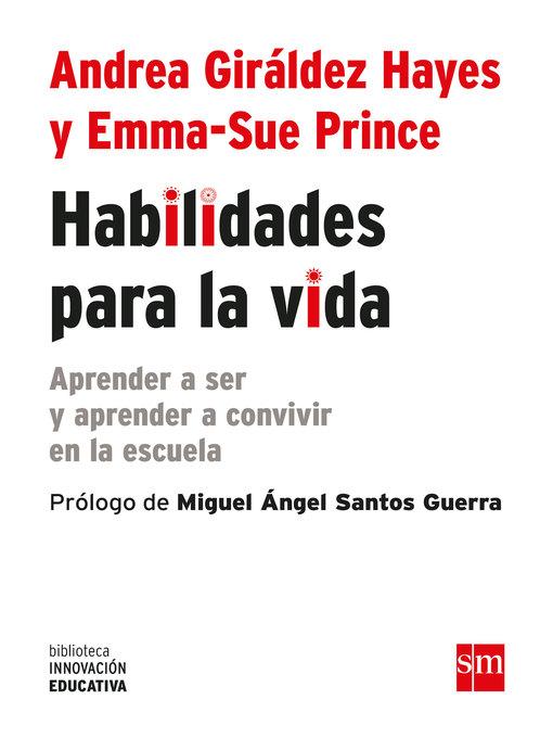 Title details for Habilidades para la vida by Andrea Giráldez Hayes - Available
