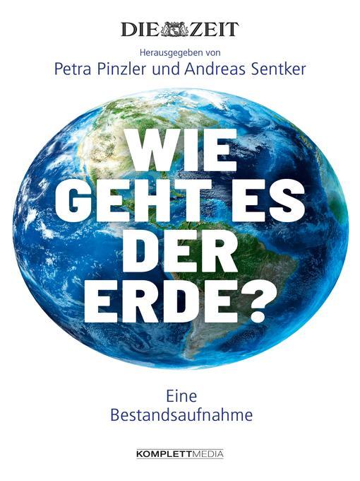 Title details for Wie geht es der Erde? by Petra Pinzler - Available