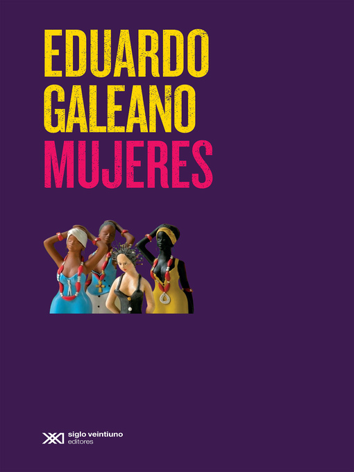 Title details for Mujeres by Eduardo Galeano - Available