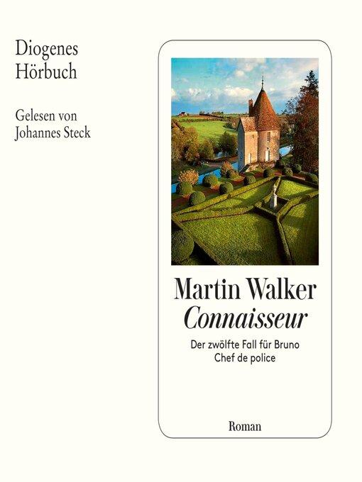 Title details for Connaisseur by Martin Walker - Wait list