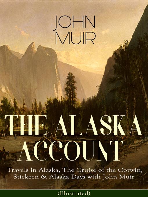 Title details for THE ALASKA ACCOUNT of John Muir by John Muir - Wait list