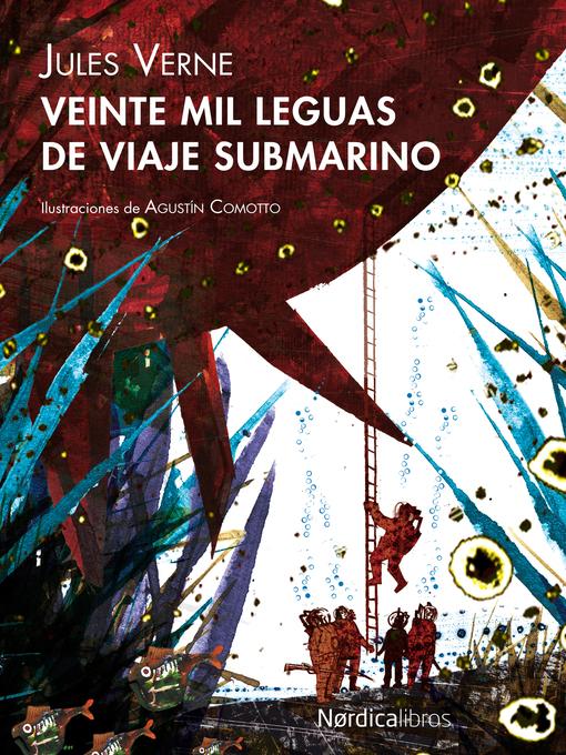 Title details for Veinte mil leguas de viaje submarino by Jules Verne - Available