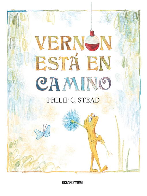 Title details for Vernon está en camino by Philip C. Stead - Available