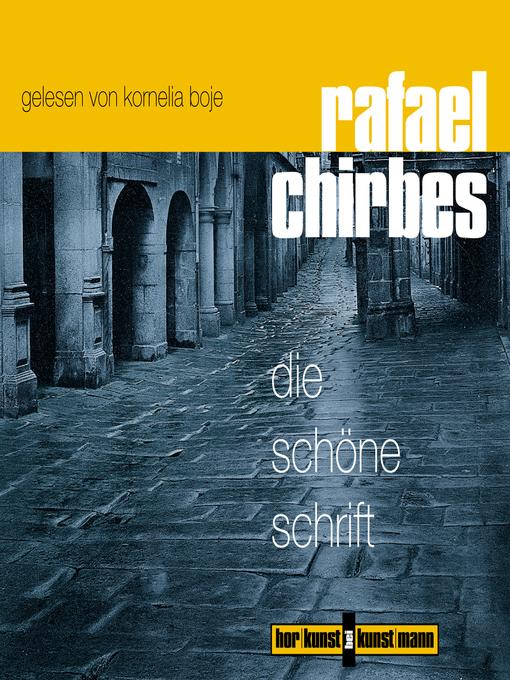 Title details for Die schöne Schrift by Rafael Chirbes - Available