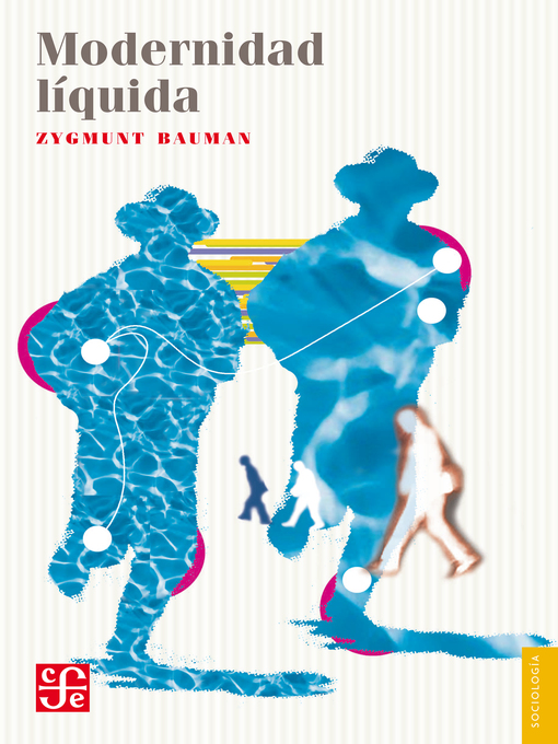 Title details for Modernidad líquida by Zygmunt Bauman - Available