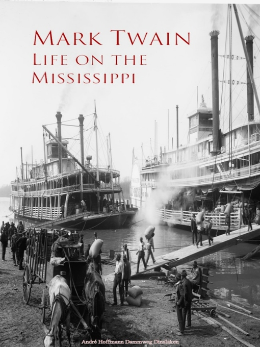 cub pilot on the mississippi by mark twain 2 essay Life on the mississippi essay an overview of the life on the mississippi by mark twain 3 pages a memoir of a steamboat pilot in life on the mississippi by.