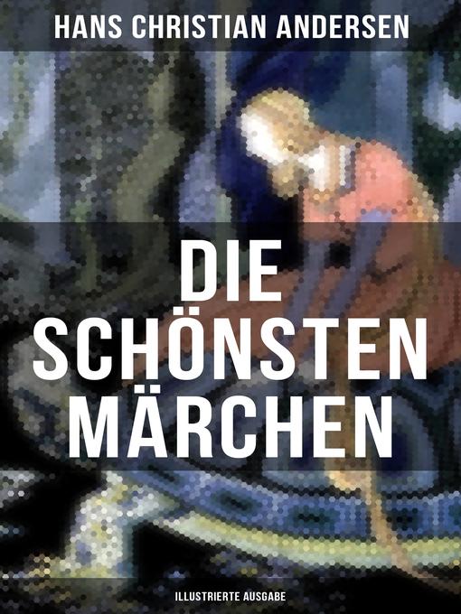 Märchen Von Hans Christian Andersen Der Tannenbaum.Die Schönsten Märchen Von Hans Christian Andersen Illustrierte