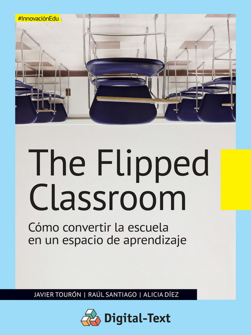 Title details for The flipped classroom by Javier Tourón - Available