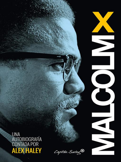 Cover image for Malcom X--Autobiografía contada por Alex Haley