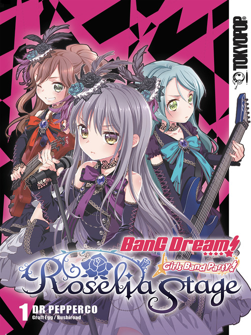 Title details for BanG Dream! Girls Band Party! Roselia Stage, Volume 1 by Dr Pepperco - Available