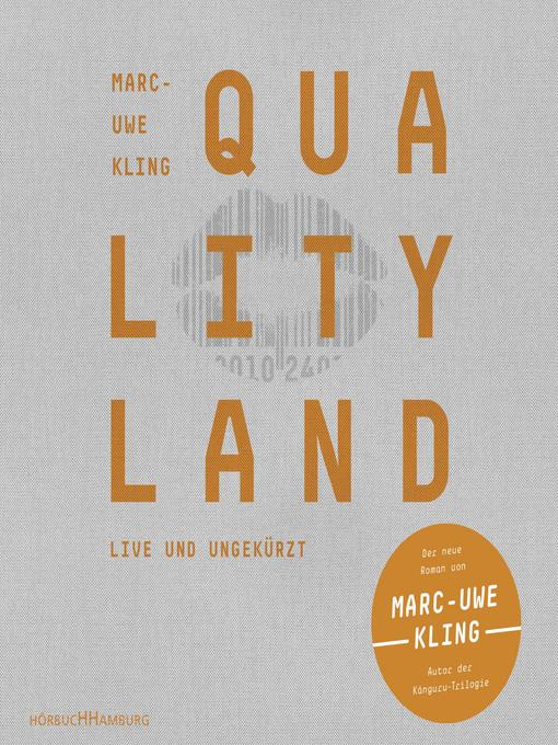 Title details for QualityLand by Marc-Uwe Kling - Wait list