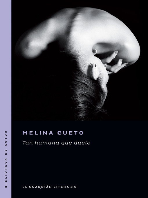 Title details for Tan humana que duele by Melina Cueto - Available