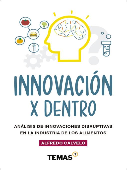 Title details for Innovación por dentro by Alfredo Calvelo - Available