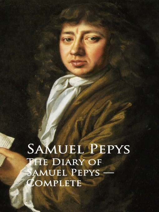 Title details for The Diary of Samuel Pepys by Samuel  Pepys - Wait list