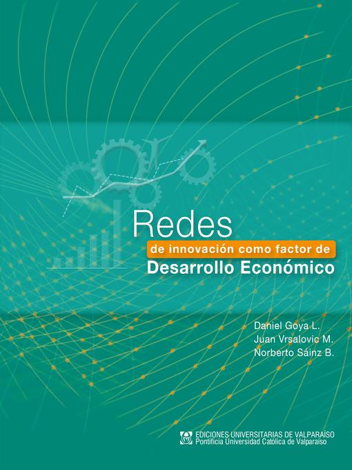 Title details for Redes de innovación como factor de desarrollo by Daniel Goya - Available