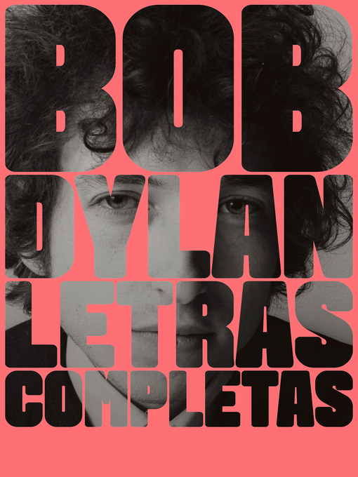 Title details for Letras completas by Bob Dylan - Available