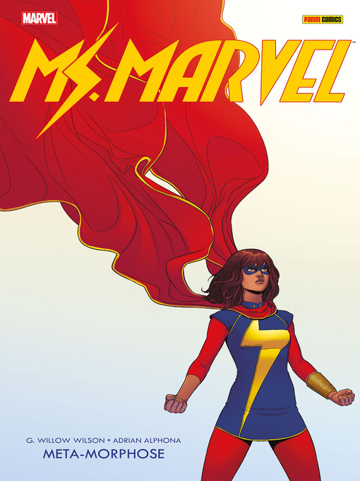 Title details for Ms. Marvel 1--Meta-Morphose by G. Willow Wilson - Available