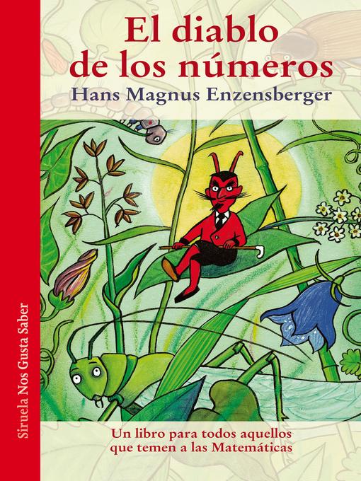 Detalles del título El diablo de los números de Hans Magnus Enzensberger - Disponible