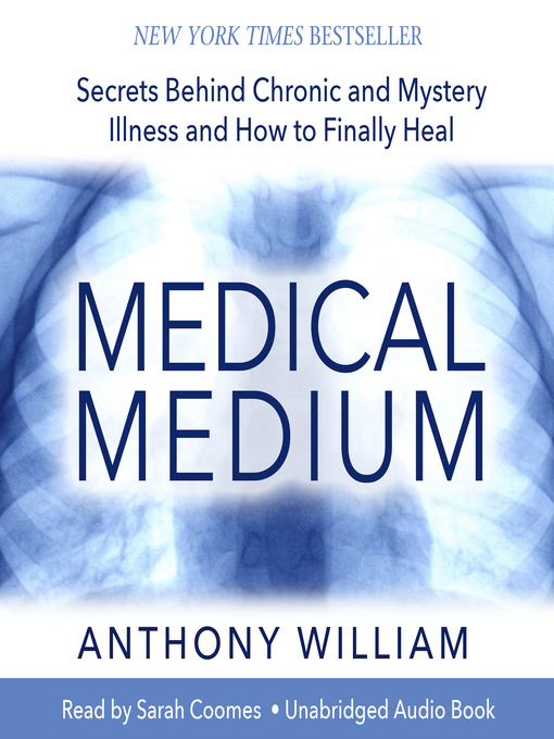 Title details for Medical Medium by Anthony William - Wait list