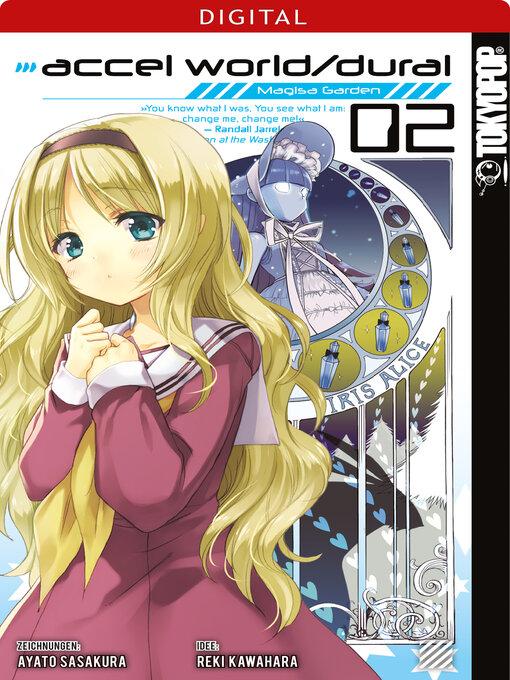 Title details for Accel World / Dural--Magisa Garden 02 by Reki Kawahara - Available