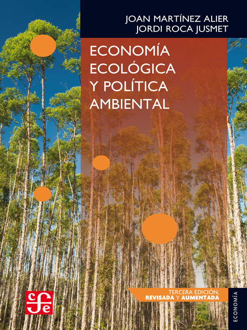 Title details for Economía ecológica y política ambiental by Joan Martínez Alier - Wait list