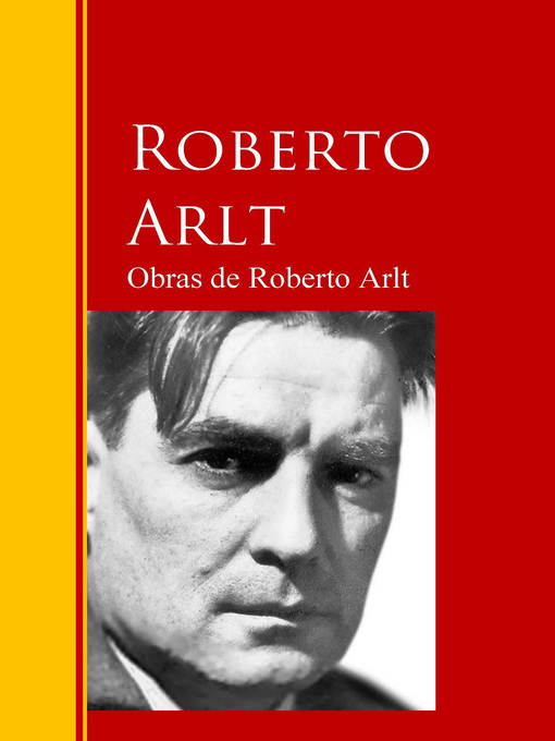 Overdrive Epm Bibliotecas Obras De Roberto Arlt Red Fundación txohQrdBsC