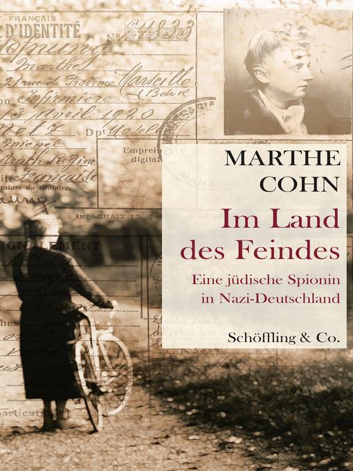 Title details for Im Land des Feindes by Marthe Cohn - Wait list