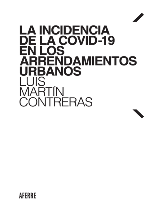 Title details for La incidencia de la COVID-19 en los arrendamientos urbanos by Luis Martín Contreras - Available