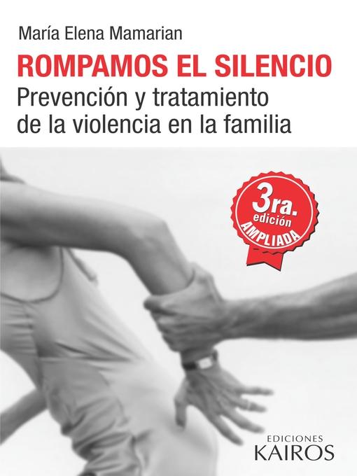 Title details for Rompamos el silencio by María Elena Mamarian - Available