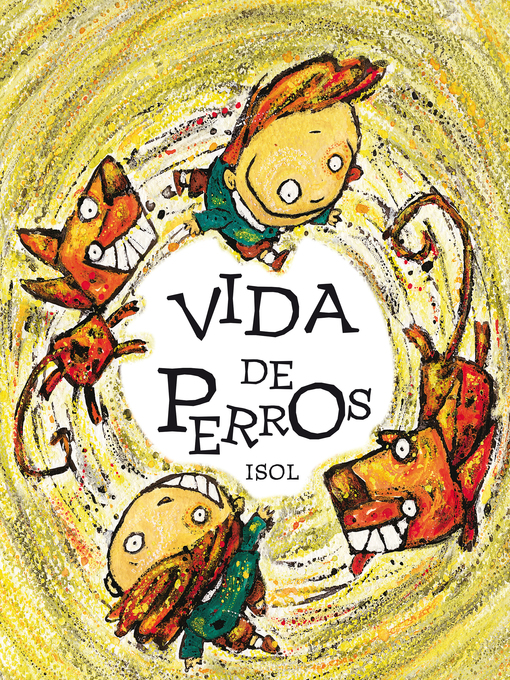 Title details for Vida de perros by Isol - Available