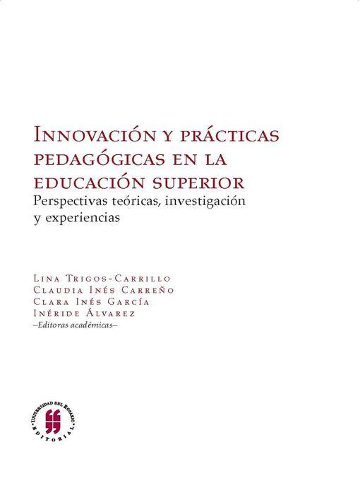 Title details for Innovación y prácticas pedagógicas en la educación superior by Lina Trigos-carrillo - Available