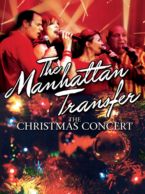 Title details for Christmas Concert by Manhattan Transfer - Available
