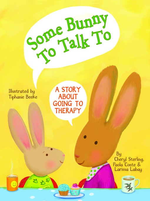 Title details for Some Bunny To Talk To by Cheryl Sterling - Available