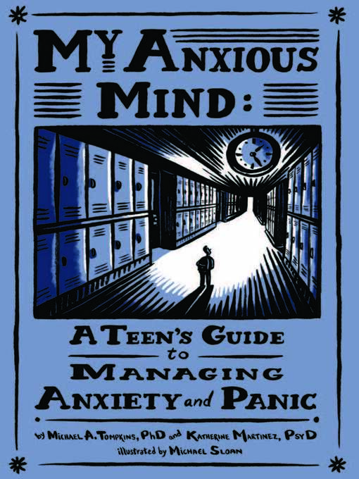 Title details for My Anxious Mind by Michael A. Tompkins - Available