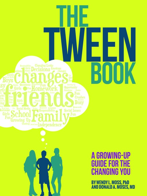 Title details for The Tween Book by Wendy L. Moss - Wait list